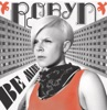 Be Mine! - EP, Robyn