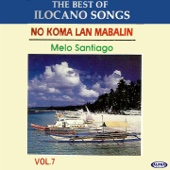 The Best of Ilocano Songs, Vol. 7 - No Koma Lan Mabalin (Karaoke Version)