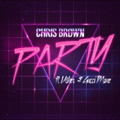 Party (feat. Gucci Mane & Usher) - Chris Brown Cover Art