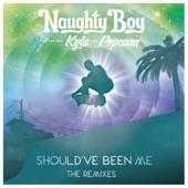 Should've Been Me (The Remixes / Pt. 1) [feat. Kyla & Popcaan] - EP