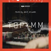 TOPxMM - EP, twenty one pilots