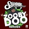 Zooby Doo (Remixes) - Single, Savage & Tigermonkey