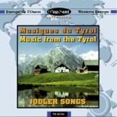 Jodler Songs - Musique du Tyrol