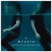 Bottom of the Deep Blue Sea - Missio Cover Art