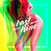 Machel Montano - Fast Wine artwork