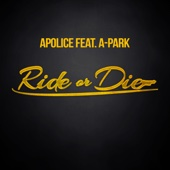 [Downloaden] Ride or Die (feat. A-Park) MP3