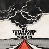 Die Toten Hosen - Unter den Wolken Grafik