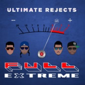 Full Extreme - Ultimate Rejects