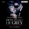 Fifty Shades of Grey 2: Gefährliche Liebe - E L James