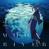 Moonriver (Anime Version) - EP
