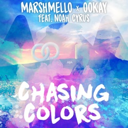 View album Chasing Colors (feat. Noah Cyrus) - Single