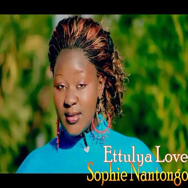Ettulya Love   Sophie Nantongo