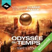 Tempête solaire (L'Odyssée du Temps 2) - Arthur C. Clarke