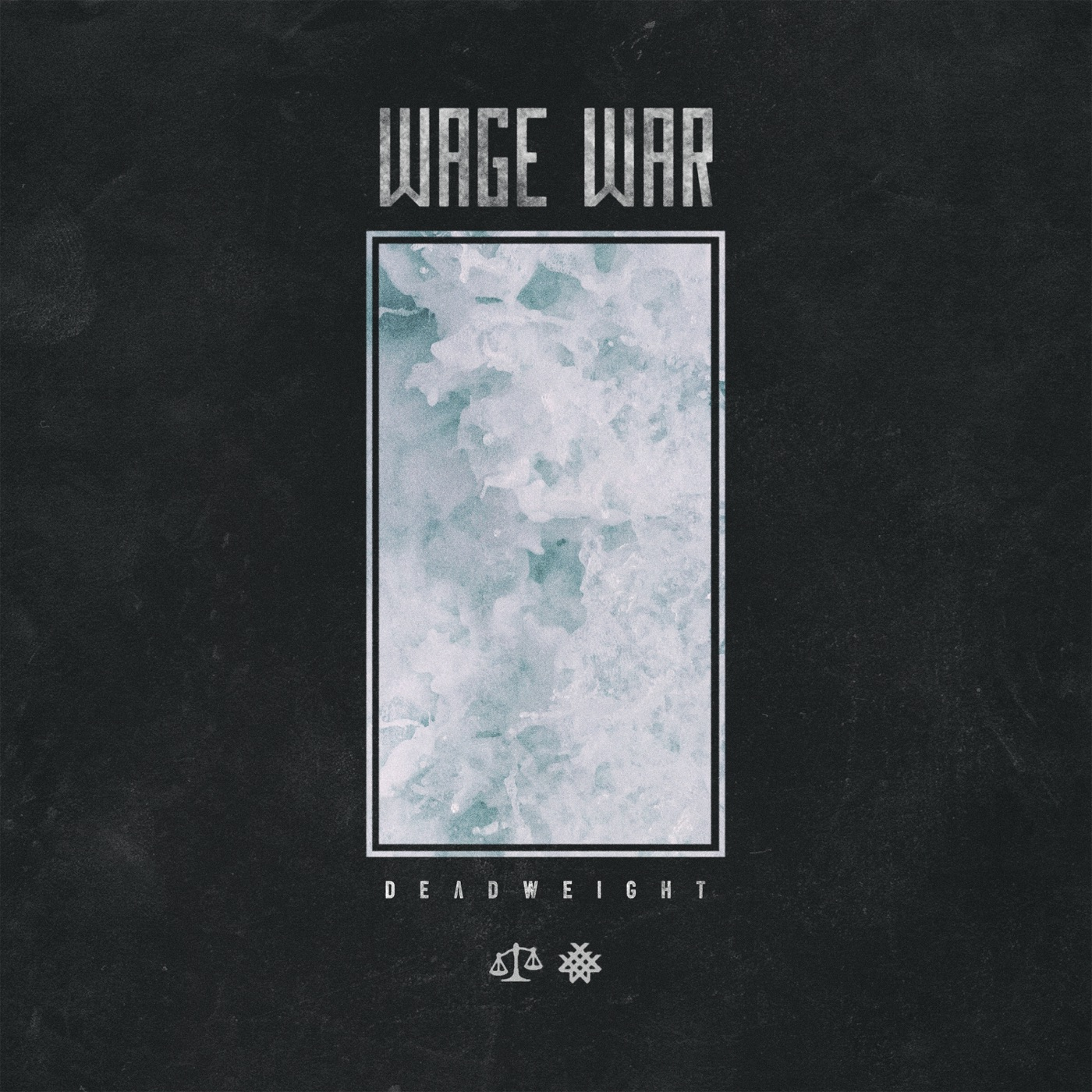 Wage War - Don't Let Me Fade Away [single] (2017)