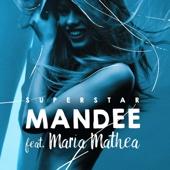 Superstar (feat. Maria Mathea)