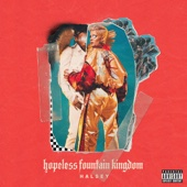 hopeless fountain kingdom (Deluxe) - Halsey, Halsey