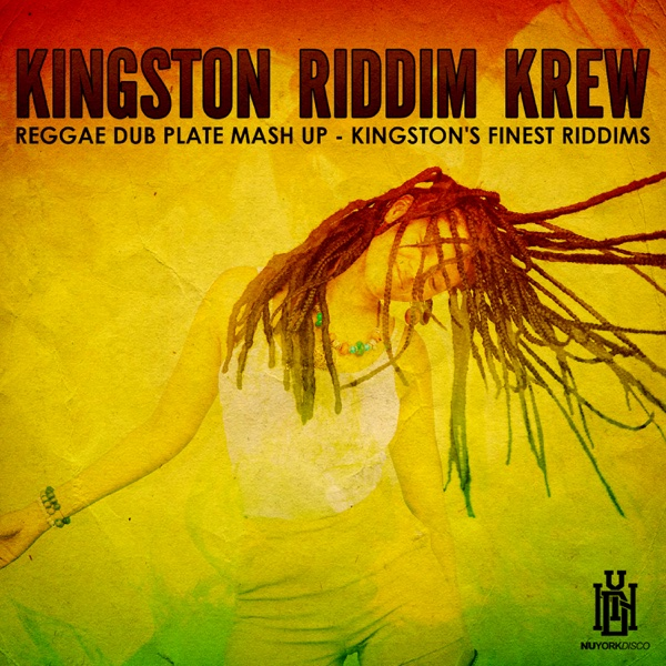Reggae Dub Plate Mash Up - Kingston's Finest Riddims | Kingston Riddim Krew
