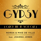 Gypsy (Catch Me If You Can) [feat. Joanna Jones]