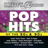 Drew's Famous Presents Pop Hits of the 80's & 90's