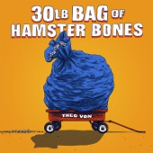 Cover to Theo Von's 30lb Bag of Hamster Bones