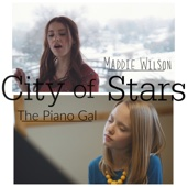 "City of Stars (From ""La La Land"") [feat. The Piano Gal] - Maddie Wilson"