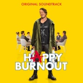 Happy Burnout (Original Motion Picture Soundtrack)