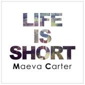 Life is Short - Single