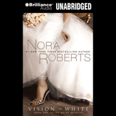 Nora Roberts - Vision in White: The Bride Quartet, Book 1 (Unabridged)  artwork