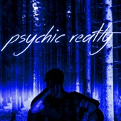 Psychic Realty (Deluxe Edition)