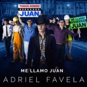 Me Llamo Juan - Adriel Favela Cover Art
