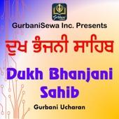 Dukh Bhanjani Sahib - Gurbani Ucharan