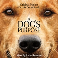 A Dog's Purpose - Official Soundtrack