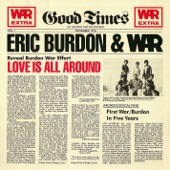 Love Is All Around - Eric Burdon & War
