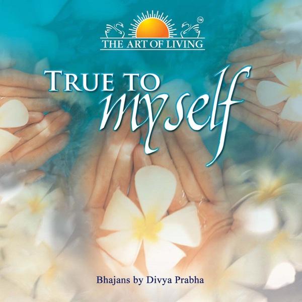 True to Myself | Divya Prabha