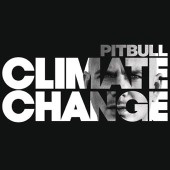 Climate Change – Pitbull