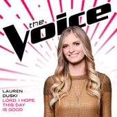 Download Lauren Duski - Lord, I Hope This Day Is Good (The Voice Performance)