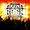 80s Arena Rock Classics