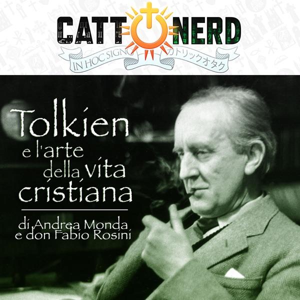 Tolkien e l'arte della vita cristiana