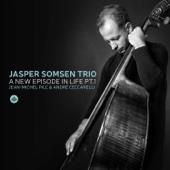 A New Episode in Life, Pt. I (feat. André Ceccarelli, Jean-Michel Pilc & Jasper Somsen)