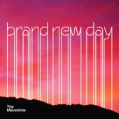 The Mavericks - Brand New Day  artwork