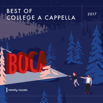 BOCA 2017: Best of College a Cappella – Various Artists