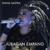 Download Diana Sastra - Juragan Empang