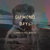 Lonely the Brave - Diamond Days EP artwork