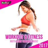 Workout & Fitness 2017: Motivation Training Music