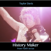 History Maker (From