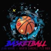 Jean Marie - Basketball (feat. Marta Sanchez & Flo Rida) ilustración