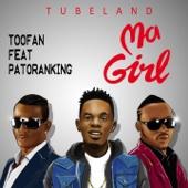 Ma girl (feat. Patoranking) - Toofan
