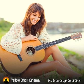 Relaxing Guitar – Yellow Brick Cinema