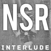 NSR Interlude