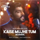 Kaise Mujhe Tum Acoustic (From